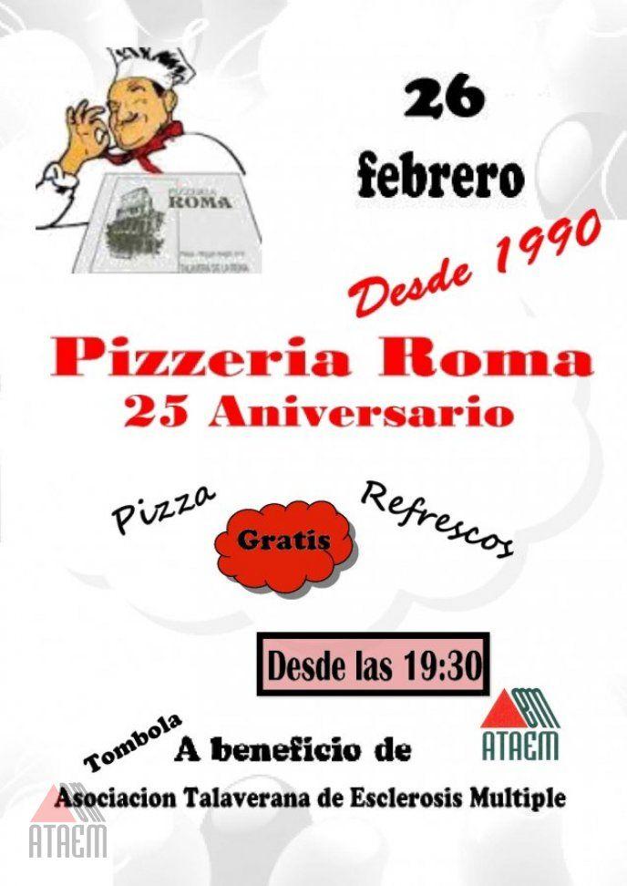 25 ANIVERSARIO DE PIZZERIA ROMA A FAVOR DE ATAEM
