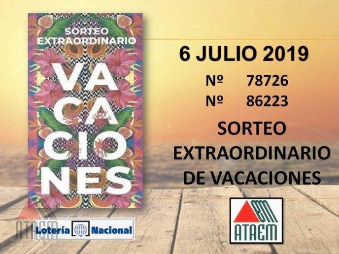 SORTEO EXTRAORDINARIO DE VACACIONES 6 DE JULIO 2019