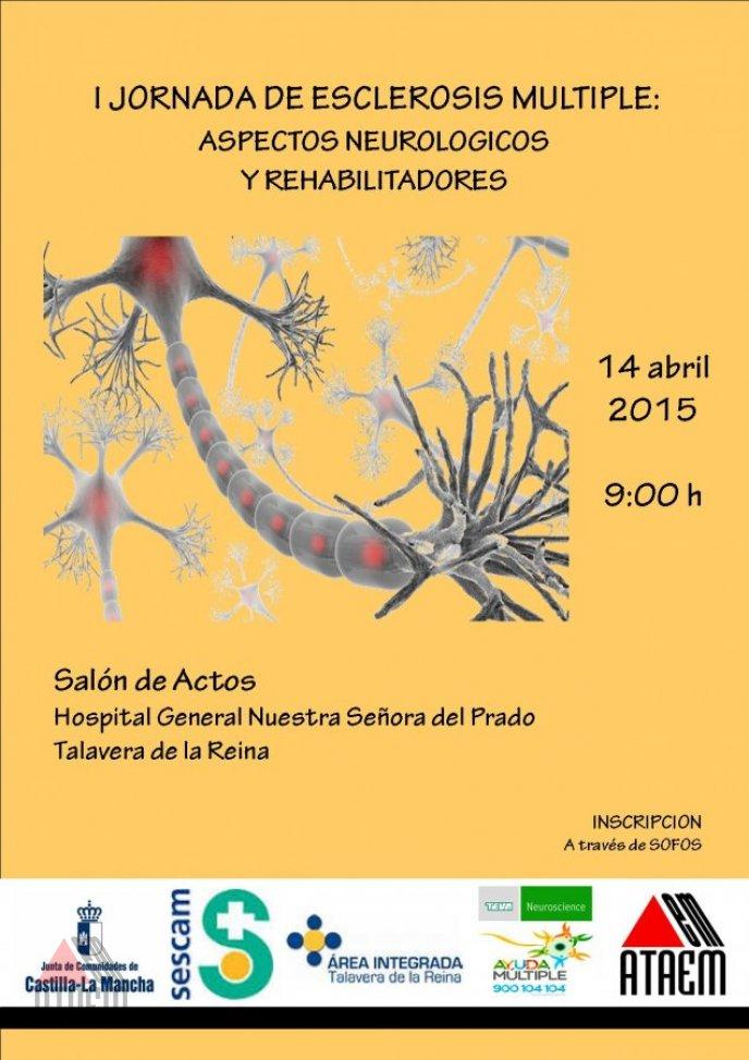 JORNADA DE ESCLEROSIS MULTIPLE:ASPECTOS NEUROLOGICOS Y REHABILITADORES