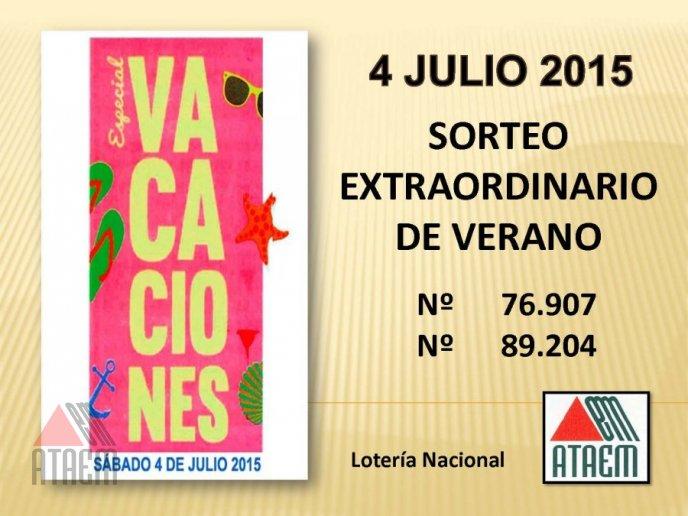 SORTEO EXTRAORDINARIO DE VERANO. 4 DE JULIO 2015
